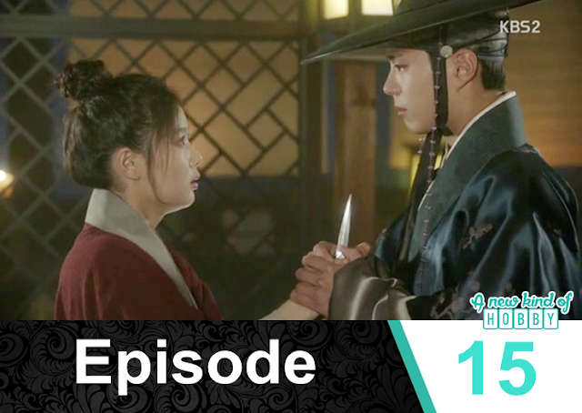 crown prince and ra on & the knife - Love In The Moonlight - Episode 15 Review (Eng Sub) - park bo gum & kim you jung