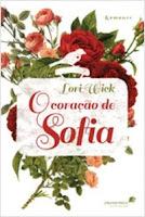 O coração de Sofia - Lori Wick