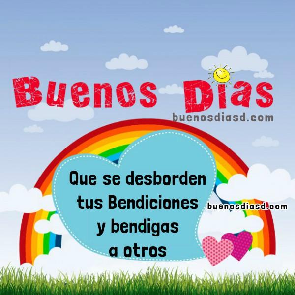 Frases de buenos días con bonito mensaje cristiano de bendición y amor para amigos del facebook, imágenes con frases de aliento por Mery Bracho.