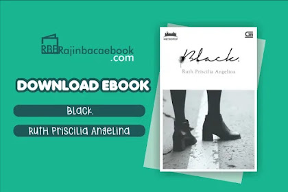 Download Novel Black. by Ruth Priscilia Angelina Pdf