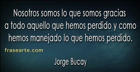 Frases para una vida plena – Jorge Bucay