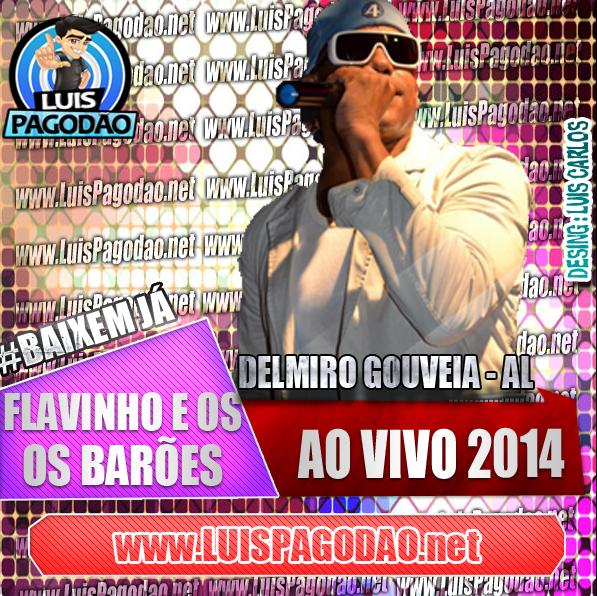 DE OS E BAIXAR FLAVINHO CD COMPLETO BAROES