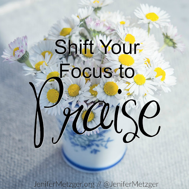 Shift your focus to praise.