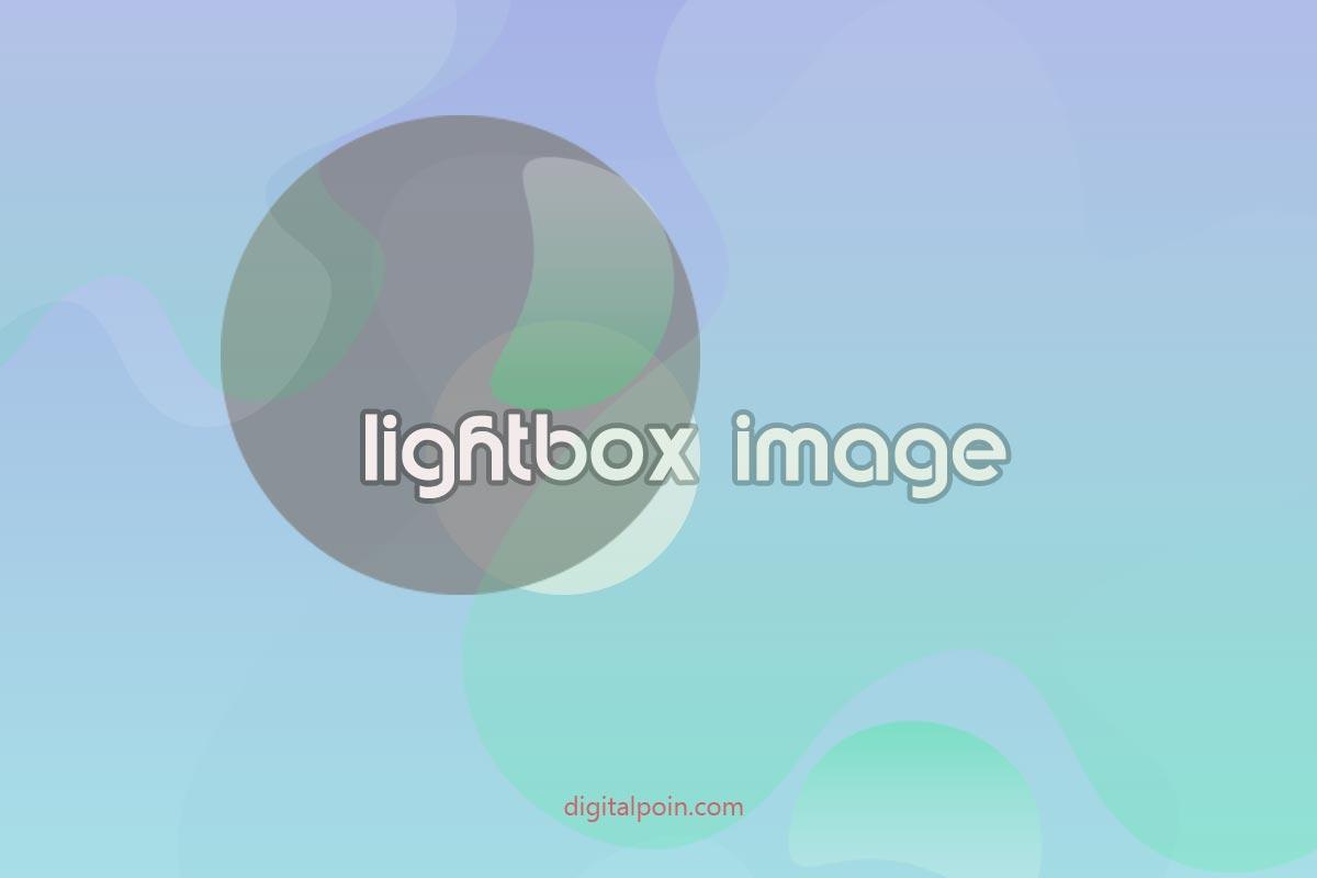 Cara Membuat Gambar Lightbox Dengan CSS Tanpa Javascript
