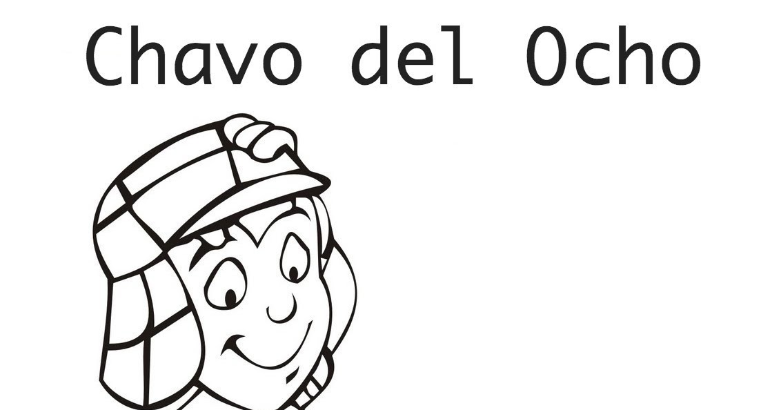 Pinto Dibujos El Chavo Para Colorear El Chavo Del 8 Para Colorear
