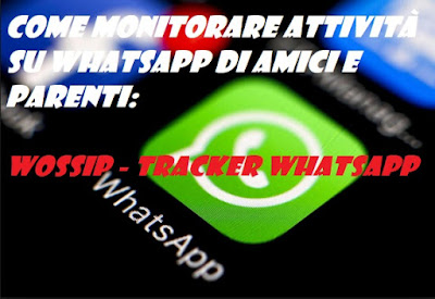 Come monitorare attività WhatsApp di amici e parenti: Wossip – Tracker for WhatsApp