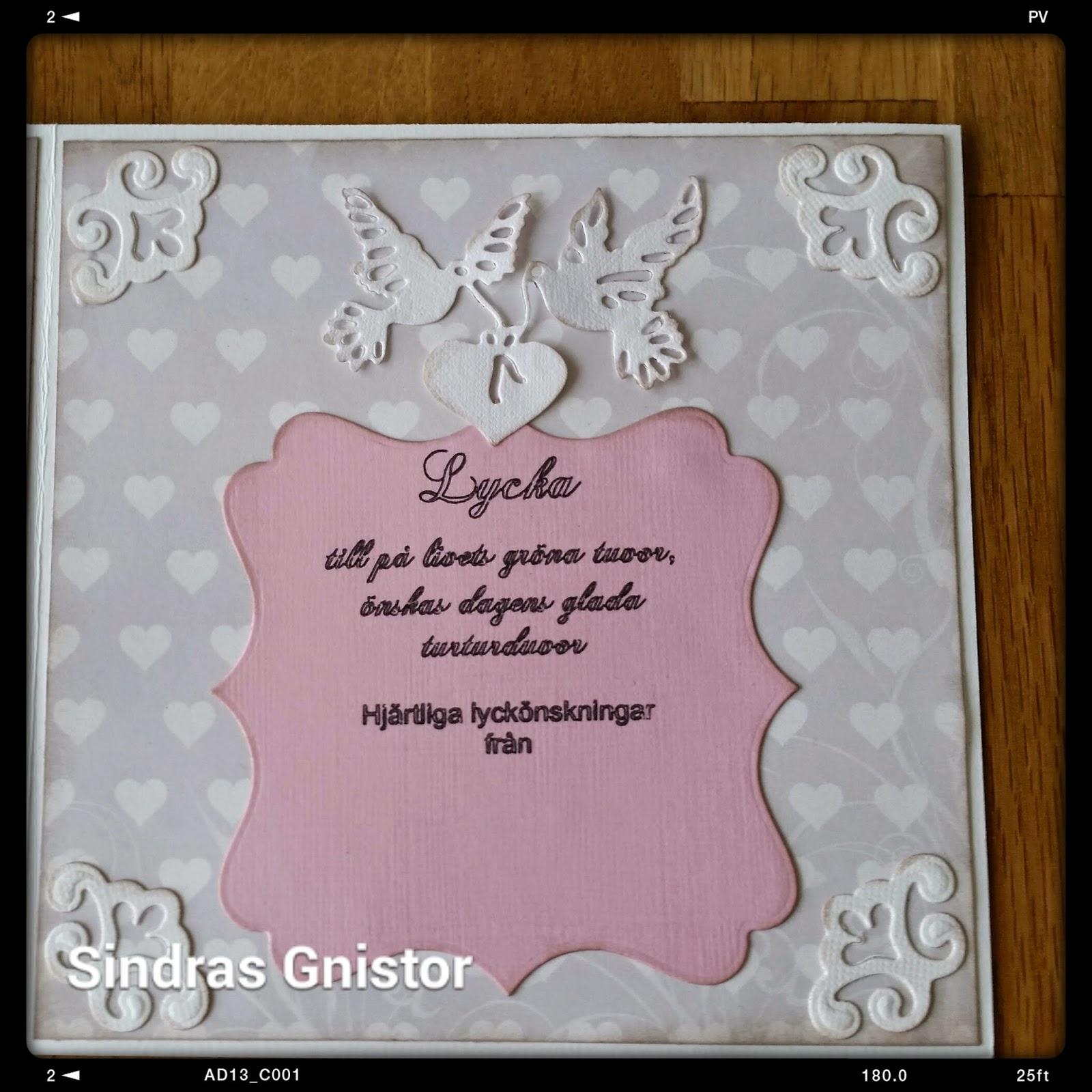 grattis bröllopskort Sindras Gnistor: Bröllopskort grattis bröllopskort