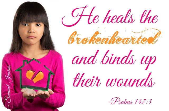 Broken Heart Wound Healing Bible Verse