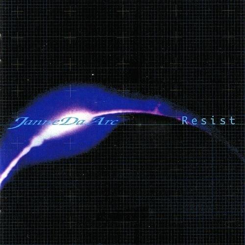 Janne Da Arc - Resist [FLAC   MP3 320 / CD]