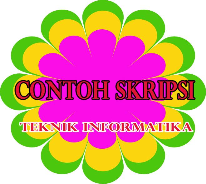 Contoh Skripsi Teknik Informatika Penulisan Bab I Proposal