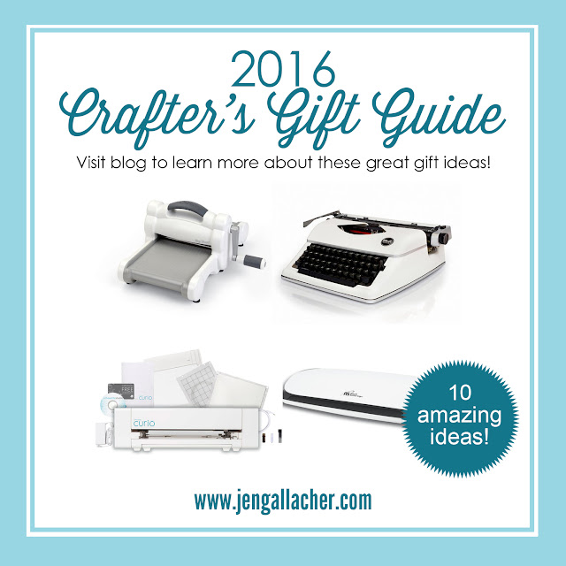 2016 Crafter's Gift Guide (tools) from www.jengallacher.com. #giftguide #crafting #papercrafts #scrapbookingtools
