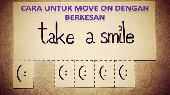 cara untuk move on dengan berkesan
