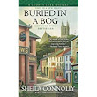Review: Buried in a Bog by Sheila Connelly