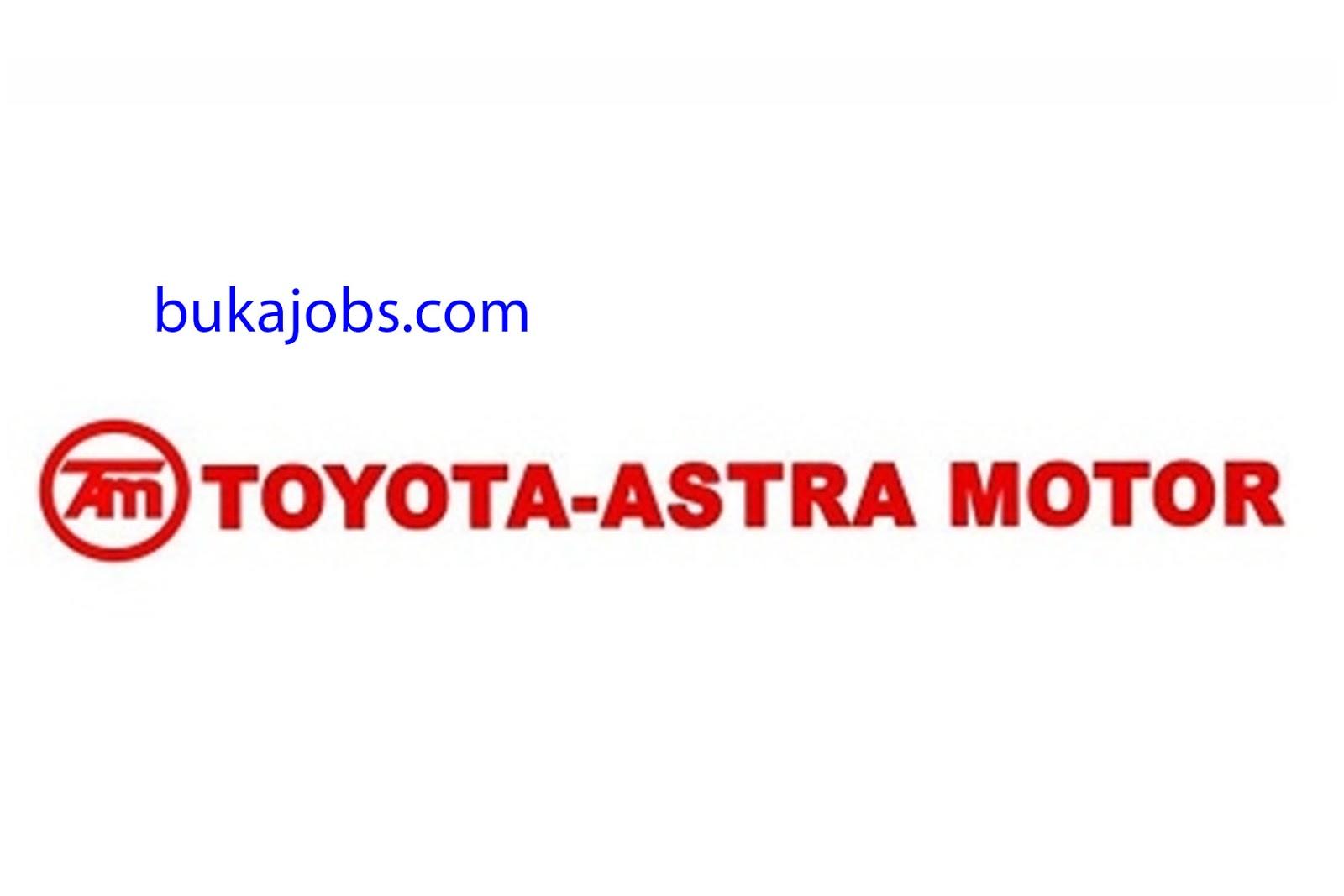 Lowongan Kerja PT. Toyota Astra Motor 2019