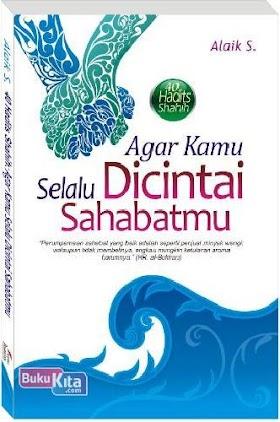 Download Buku Agar Kamu Selalu Dicintai Sahabatmu - Alaik S. [PDF]