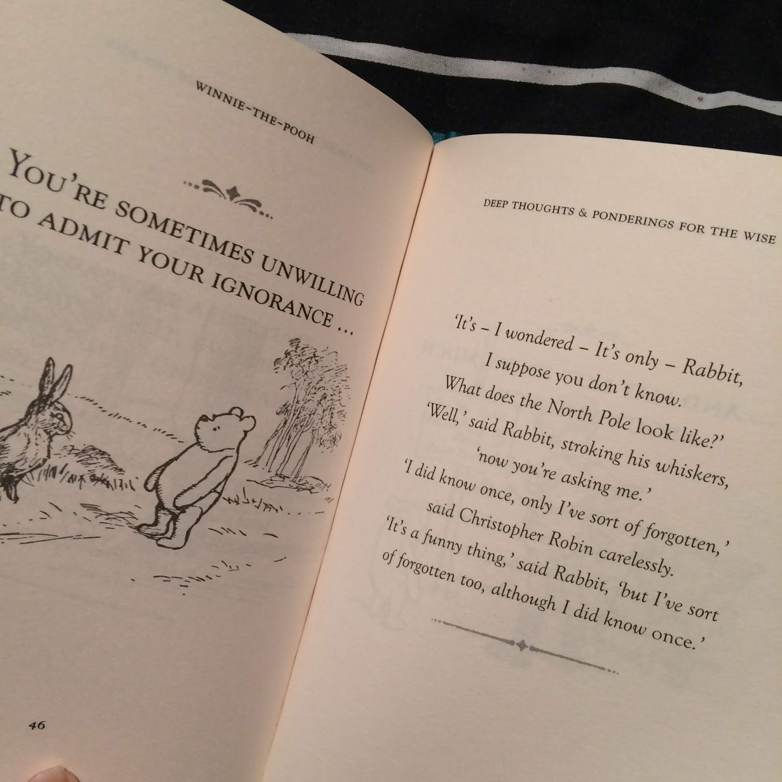 Quote taken from Winnie-the-Pooh: Deep Thoughts & Ponderings for the Wise
