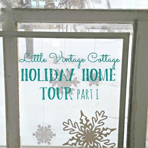 2016 Holiday Home Tour - Part I