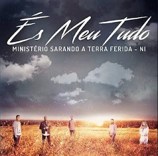 Baixar CD Ministério Sarando a Terra Ferida És Meu Tudo Grátis