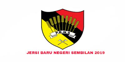 Gambar Rekaan dan Harga Jersi Baru Negeri Sembilan 2019
