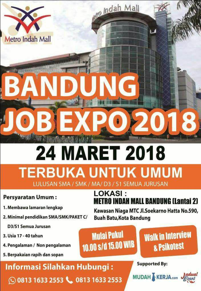Bandung Job Expo Metro Indah Mall Bandung 24 Maret 2018