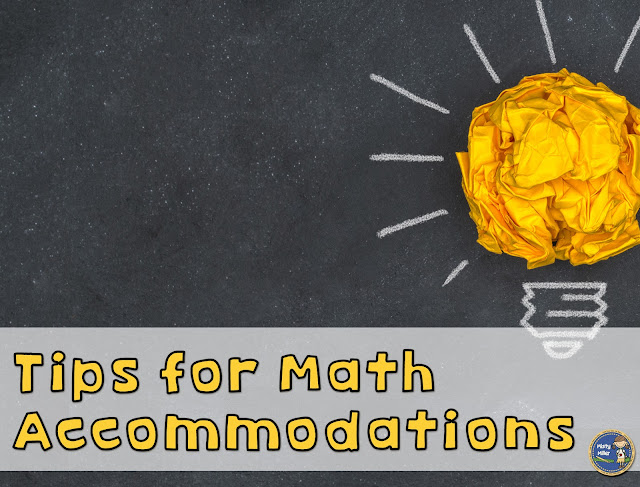 tips to help students in math; accommodations; resource students
