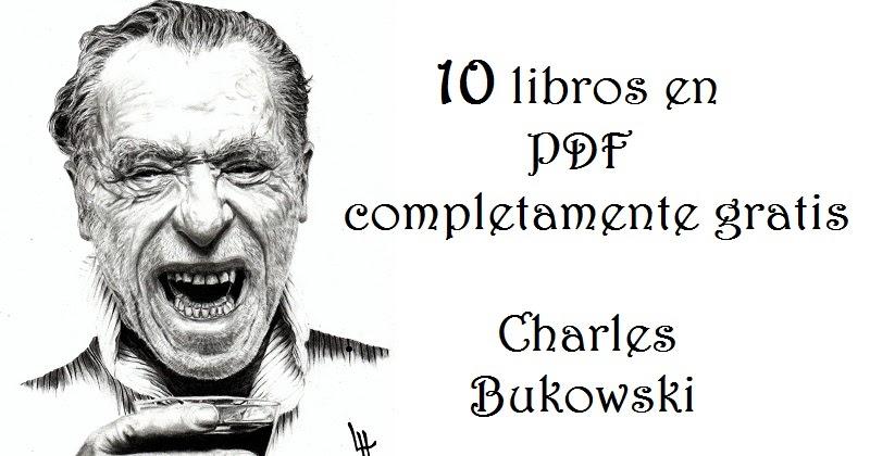 Escritos De Un Viejo Indecente Bukowski Pdf