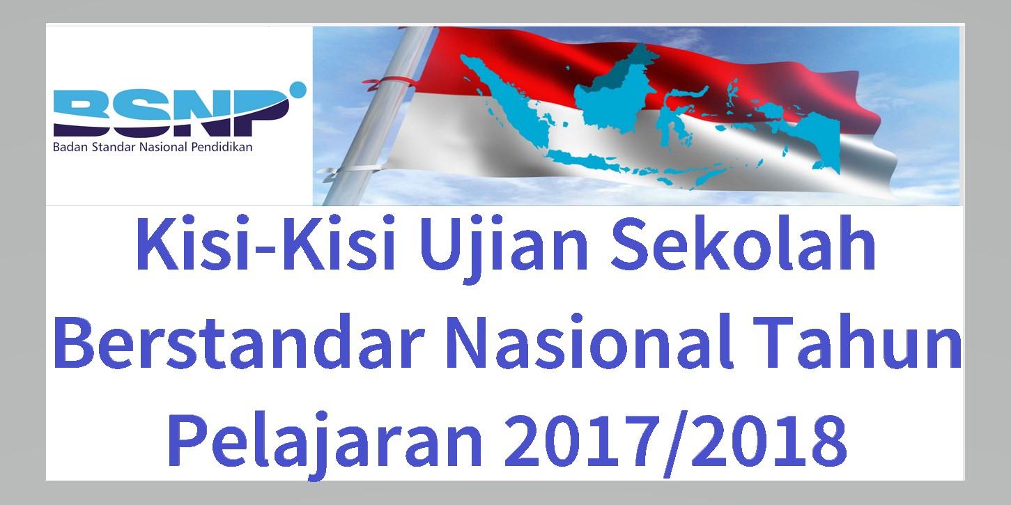 Kisi-Kisi Ujian Sekolah Berstandar Nasional [USBN] 2017/2018