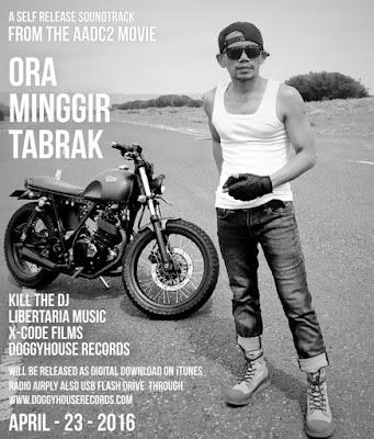 Mp3 Ost AADC 2 (2016) Ora Minggir Tabrak - Libertaria Ft KillTheDJ