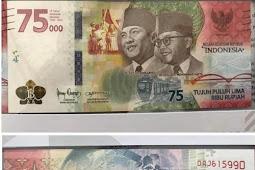 Peringati HUT RI ke 75, Bank Indonesia Akan Keluarkan Uang Khusus Pecahan Rp75.000