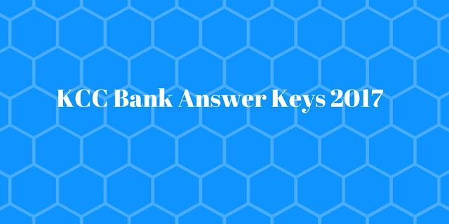 kcc bank answer keys 2017