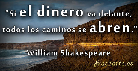Citas sobre el dinero, William Shakespeare