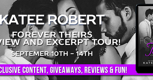 Blog Tour: Forever Theirs by Katee Robert: Review Post
