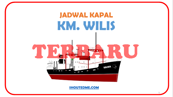 Jadwal keberangkatan kapal wilis 2019