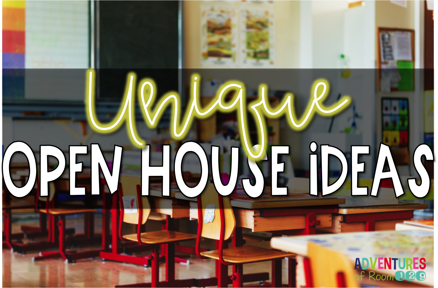 Open House Ideas and Activities for the Elementary Classroom