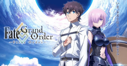 Fate/Grand Order: First Order Todos os Episódios Online
