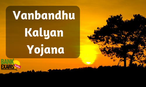 Vanbandhu Kalyan Yojana