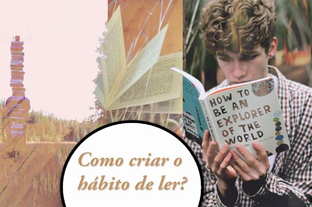 como criar o hábito de ler?