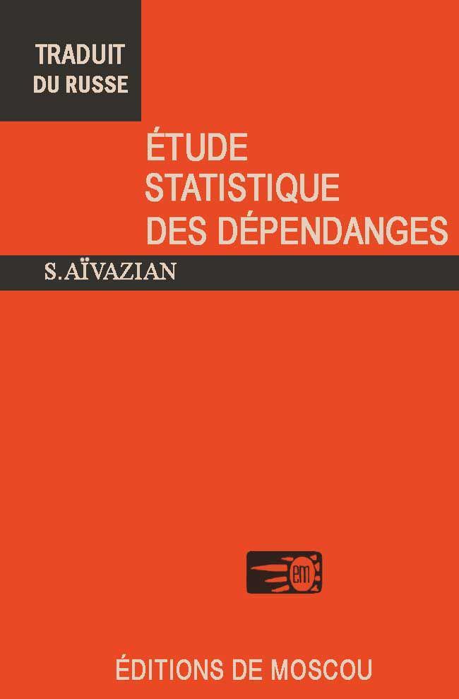 Étude statistique des dépendances – S. Aïvazian