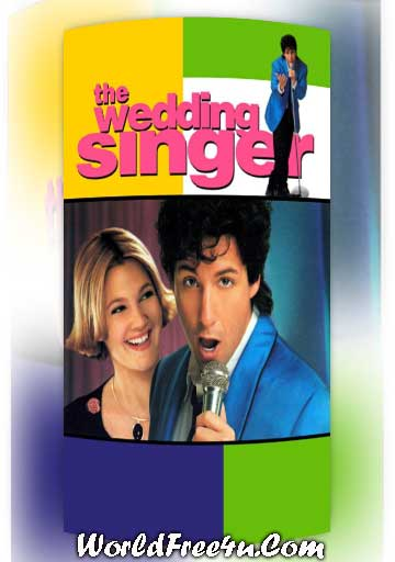 Poster Of The Wedding Singer (1998) In Hindi English Dual Audio 300MB Compressed Small Size Pc Movie Free Download Only At worldfree4u.com