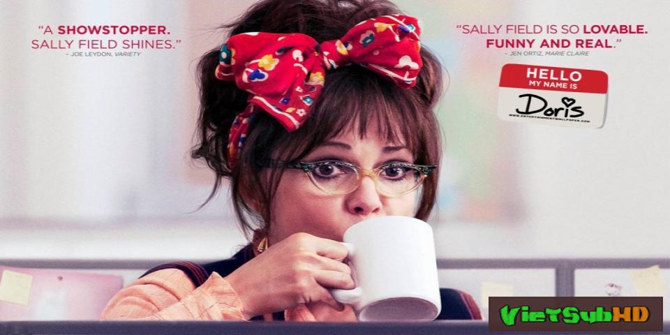 Phim Xin chào, tên tôi là Doris VietSub HD | Hello, My Name Is Doris 2015