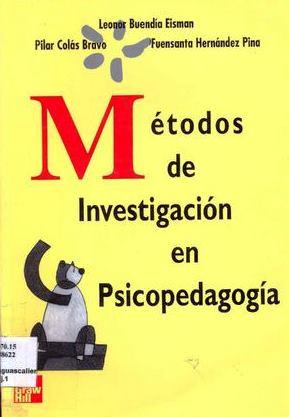 Métodos de investigación en psicopedagogía – Leonor Buendía Eisman