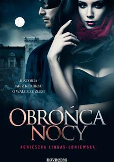 Obrońca Nocy – Agnieszka Lingas-Łoniewska