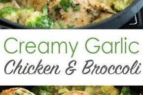 Creamy Garlic Chicken with Broccoli