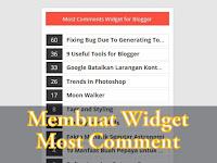 Cara Membuat Widget Most Article Comments - Artikel Yang Banyak Dikomentari