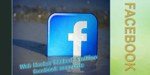 Web Hacker hacked 5 million facebook new accounts,the company had to remove this feature