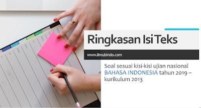 Contoh Soal Ringkasan Isi Teks - UNBK Bahasa Indonesia Kelas 9