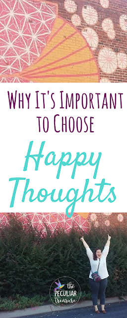 Believe it or not, it's actually very important to think happy thoughts. Find out why today on The Peculiar Treasure!