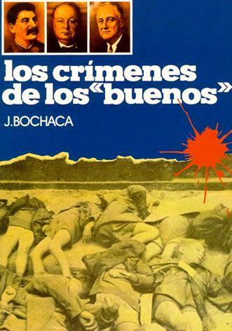 Los crímenes de los buenos – Joaquín Bochaca