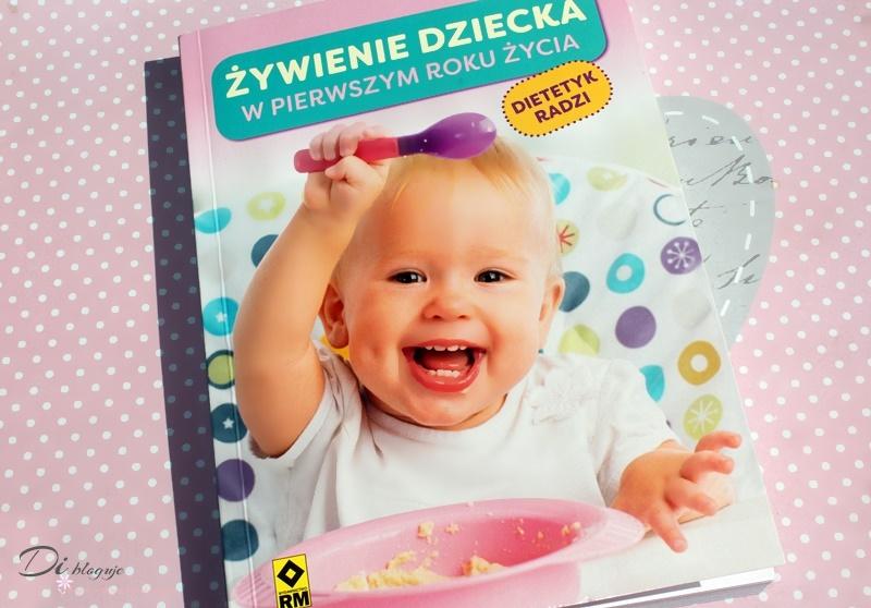 Żywienie dziecka w pierwszym roku życia - recenzja