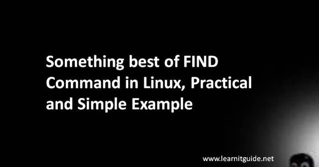 Find Command In Linux Practical And Simple Example